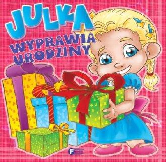 Julka wyprawia urodziny - okładka książki