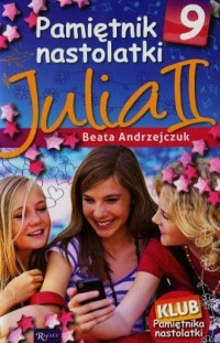 Pamiętnik Nastolatki 9. Julia II - okładka książki