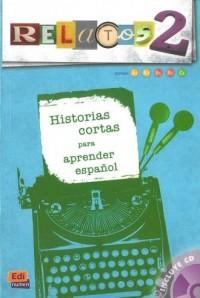 Relatos 2 (+ CD). Historias cortas - okładka książki