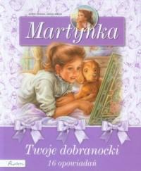 Twoje dobranocki. Martynka - okładka książki