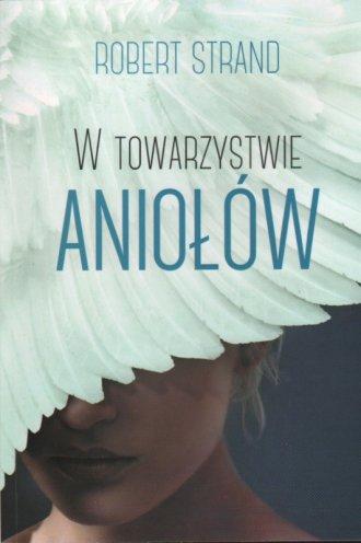 W towarzystwie aniołów - okładka książki