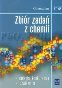 Zbiór zadań z chemii. Klasy 1-3. Gimnazjum - okładka podręcznika