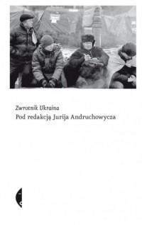Zwrotnik Ukraina - okładka książki