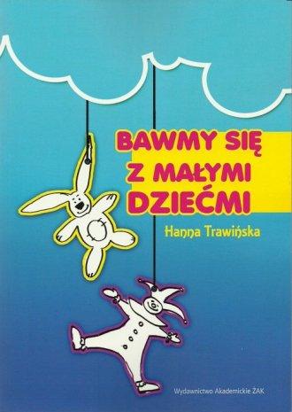 Bawmy się z małymi dziećmi - okładka książki