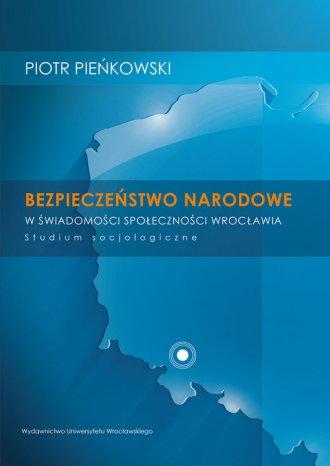 Bezpieczeństwo narodowe w świadomości - okładka książki