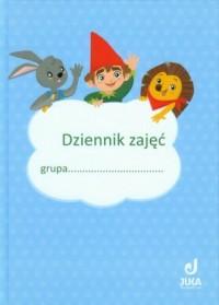 Dziennik zajęć grupy. Edukacja przedszkolna - okładka książki