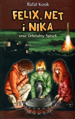 Felix Net i Nika oraz Orbitalny - okładka książki