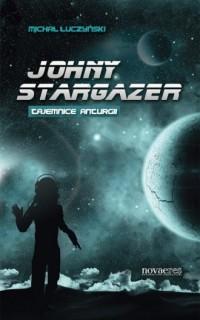 Johny Stargazer. Tajemnice Anturgii - okładka książki