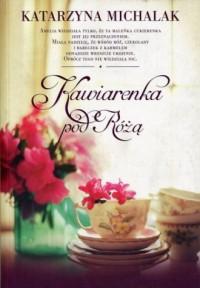 Kawiarenka pod Różą - okładka książki
