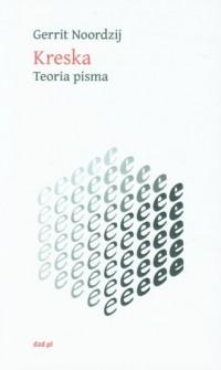 Kreska. Teoria pisma - okładka książki