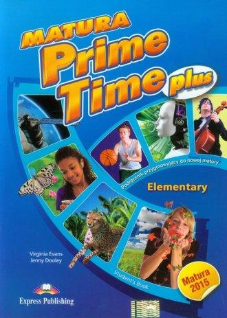 Matura Prime Time Plus. Elementary - okładka podręcznika