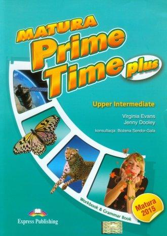 Matura Prime Time Plus. Upper Intermediate - okładka podręcznika
