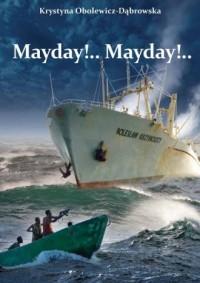 Mayday!... Mayday!... - okładka książki