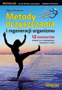Metody oczyszczania i regeneracji organizmu - okładka książki
