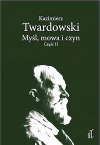 Myśl, mowa i czyn cz. 2 - okładka książki