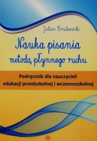 Nauka pisania metodą płynnego ruchu. - okładka książki