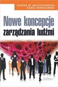 Nowe koncepcje zarządzania ludźmi - okładka książki