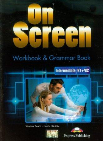 On Screen. Intermediate B1+/B2 - okładka podręcznika