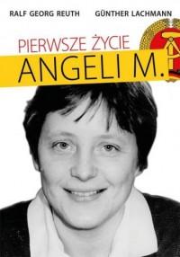 Pierwsze życie Angeli M. - Ralf - okładka książki
