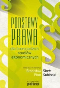 Podstawy prawa dla licencjackich studiów ekonomicznych - okładka książki