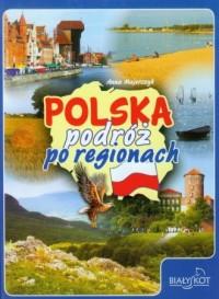 Polska. Podróż po regionach - okładka książki