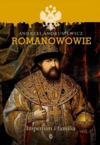 Romanowowie. Imperium i familia - okładka książki