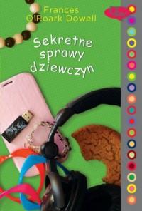 Sekretne sprawy dziewczyn - okładka książki