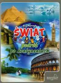 Świat. Podróż po kontynentach - okładka książki