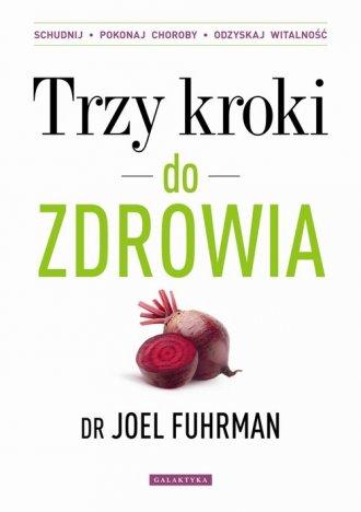 Trzy kroki do zdrowia - okładka książki