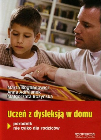 Uczeń z dysleksją w domu. Poradnik - okładka książki