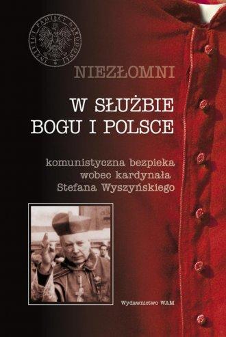 W służbie Boga i Polski. Komunistyczna - okładka książki