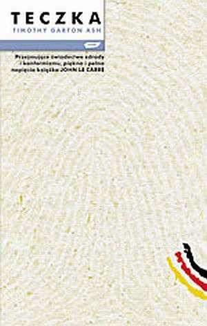 Garton-Ash Timothy - Teczka historia osobista