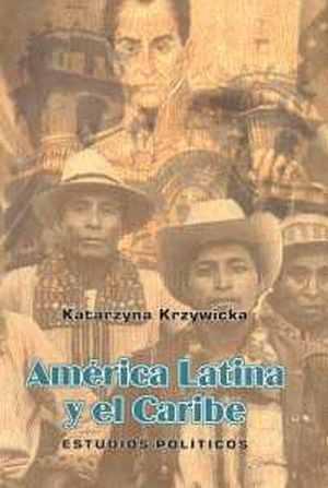 América Latina y el Caribe. Estudios - okładka książki