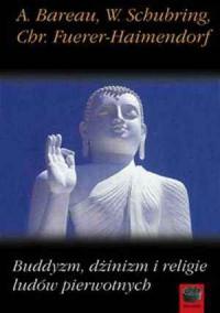 Buddyzm, dżinizm i religie ludów pierwotnych - okładka książki