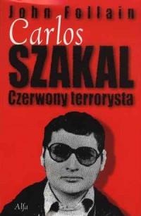 Carlos Szakal. Czerwony terrorysta - okładka książki