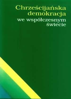 Chrześcijańska demokracja we współczesnym - okładka książki