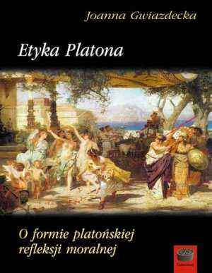Etyka Platona. O formie platońskiej - okładka książki