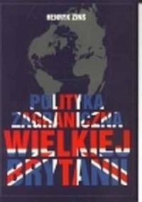 Polityka zagraniczna Wielkiej Brytanii - okładka książki