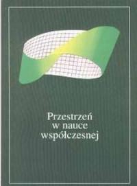 Przestrzeń w nauce współczesnej II - okładka książki