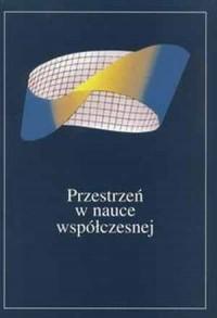 Przestrzeń w nauce współczesnej III - okładka książki
