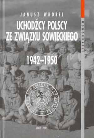 Uchodźcy polscy ze Związku Sowieckiego - okładka książki