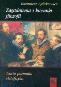 Zagadnienia i kierunki filozofii. - okładka książki