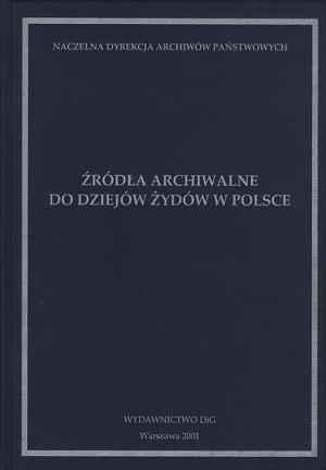 Źródła archiwalne do dziejów Żydów - okładka książki