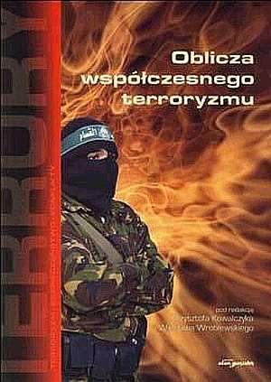 Oblicza współczesnego terroryzmu - okładka książki