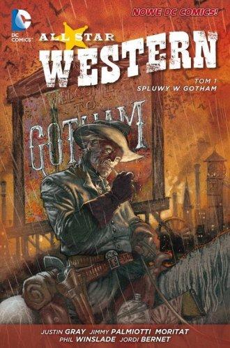 All Star Western. Spluwy w Gotham. - okładka książki