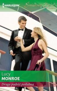 Druga podróż poślubna. Seria: Światowe Życie Ekstra - okładka książki