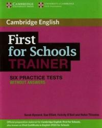 First for Schools Trainer. Six Practice tests without answers - okładka podręcznika