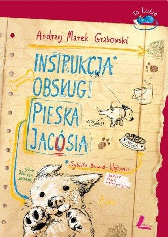 Instrukcja obsługi pieska Jacósia - okładka książki