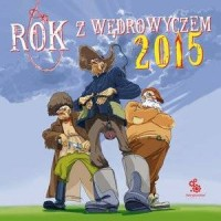 Kalendarz 2015. Rok z Wędrowyczem - okładka książki