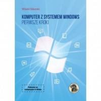 Komputer z systemem Windows. Pierwsze kroki - okładka książki
